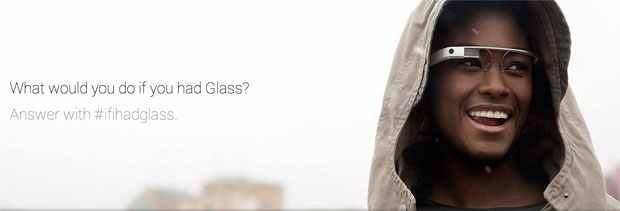 Google Glass explorer edition ifihadglass