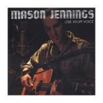 Mason Jennings Use Your Voice Review