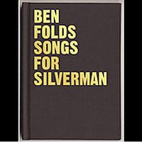 Ben Folds Songs for Silverman Review