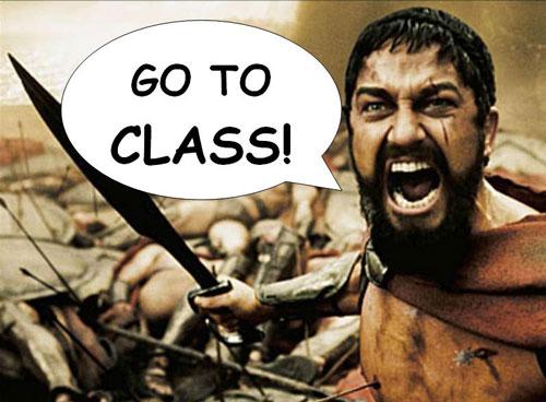 Leonidas says go to class