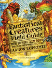 Fantastical Creatures Field Guide
