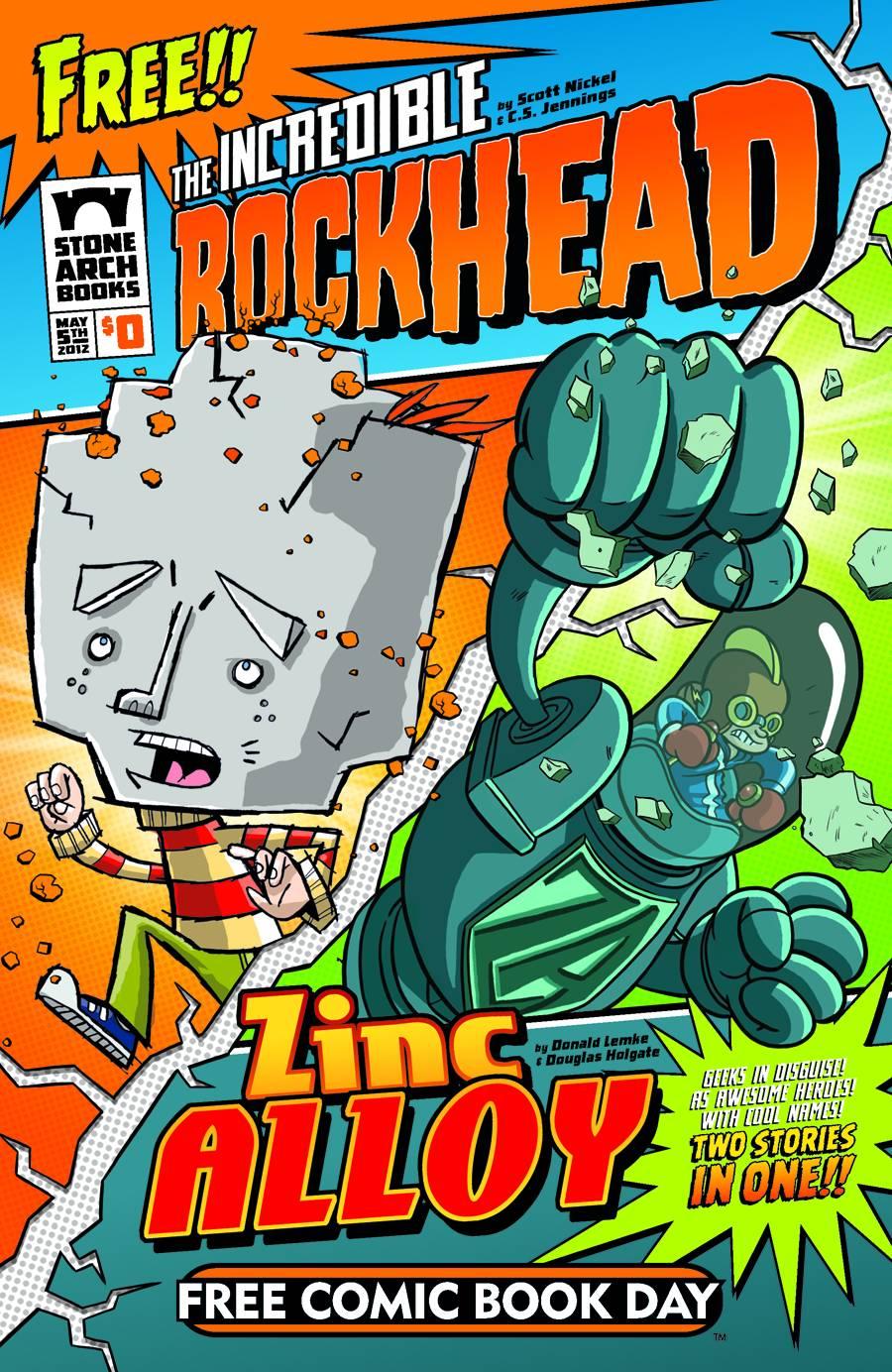Rockhead & Zinc Alloy