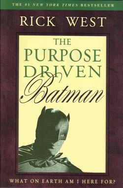Purpose Driven Batman
