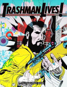 Trashman Lives