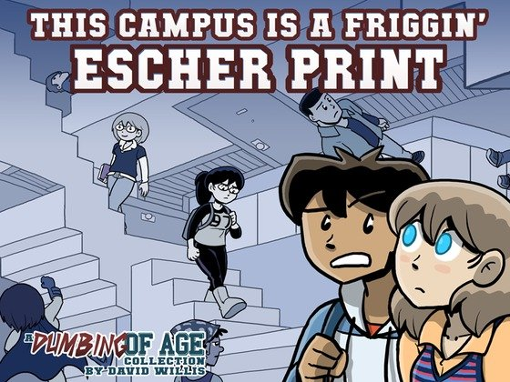ThIs Campus Is A Friggin' Escher Print