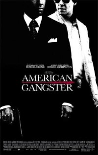 Go see American Gangster
